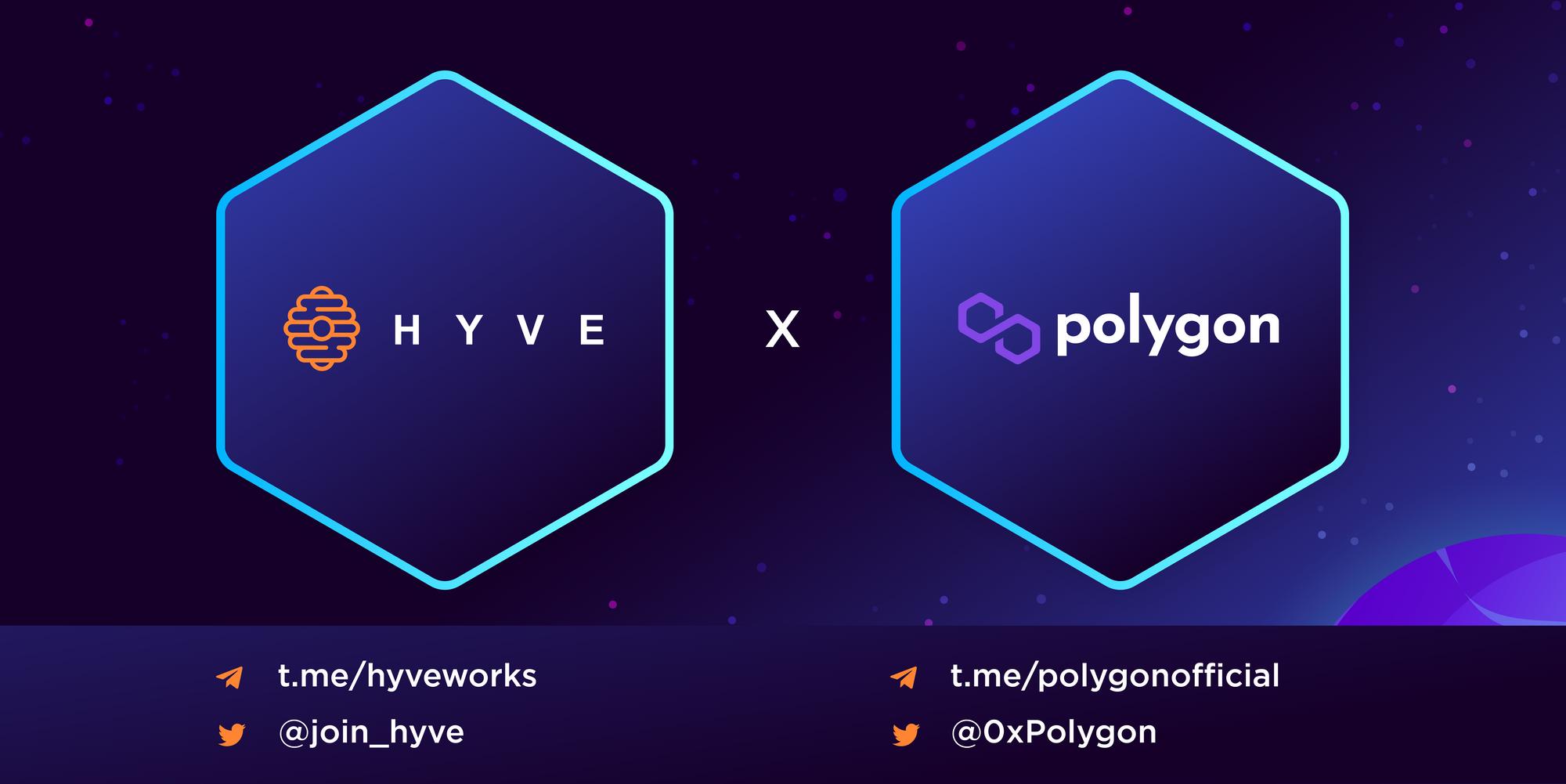 HYVE đang hợp tác với Polygon!
